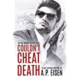 Couldn't Cheat Death (The Paul Monroe Mysteries Book 1)