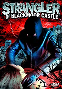 The Strangler Of Blackmoor Castle directed by Harald Reinl horror movie reviews