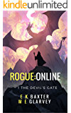Rogue Online: The Devil's Gate: A LitRPG adventure (The Rogue Lands Chronicle Book 1)