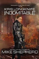 Kris Longknife: Indomitable Kindle Edition