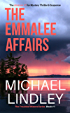 """The EmmaLee Affairs (A """"Troubled Waters"""" Suspense Thriller Book 1)"""