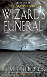 Wizard's Funeral: The Red Pavilions: Book Two