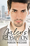Galen's Redemption (Links in the Chain Book 2)