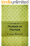A Case of Murder in Mayfair (A Freddy Pilkington-Soames Adventure Book 2)