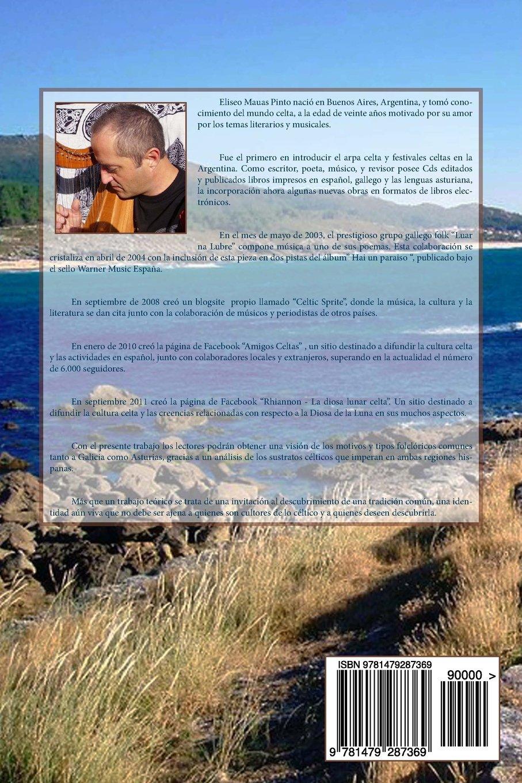Leyendas Celtas de Galicia y Asturias: Amazon.es: Pinto, Eliseo Mauas: Libros