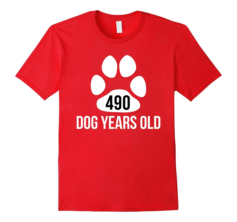 490 Dog Years Old Funny 70th Birthday T-Shirt-Art