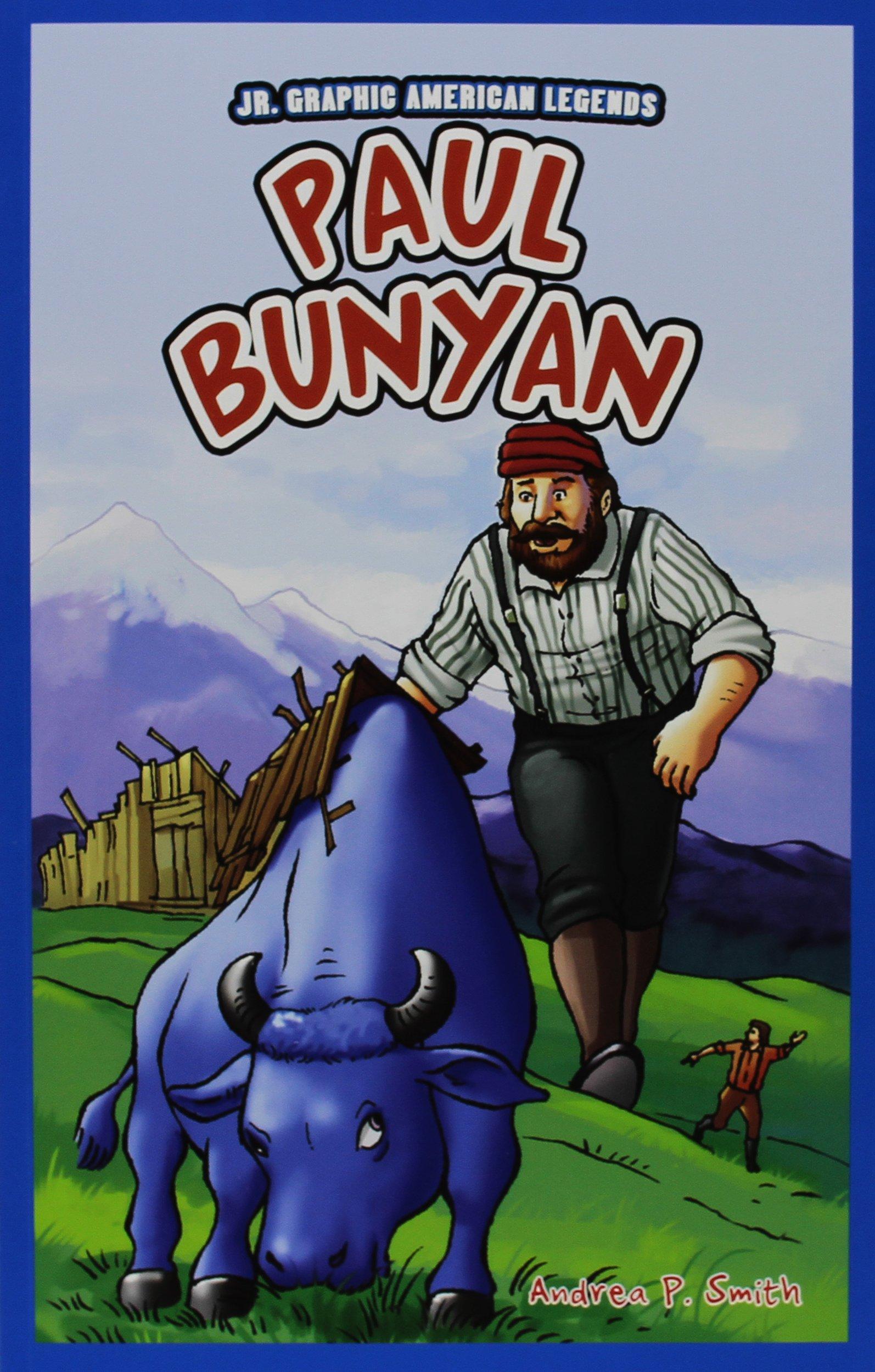 Paul Bunyan (JR. Graphic American Legends)