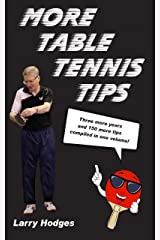 More Table Tennis Tips Kindle Edition