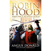 Robin Hood and the Caliph's Gold (The Outlaw Chronicles Book 9) (English Edition)
