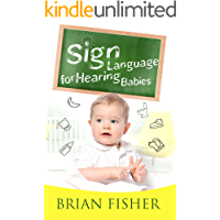 Sign Language for Hearing Babies