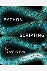 Python Scripting for ArcGIS Pro Kindle Edition