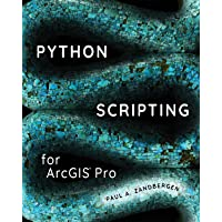 Python Scripting for ArcGIS Pro