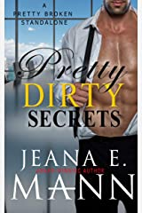 Pretty Dirty Secrets: A Standalone Pretty Broken Novel Kindle Edition