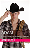 Adam: A Novella from the McNaughton Legacy