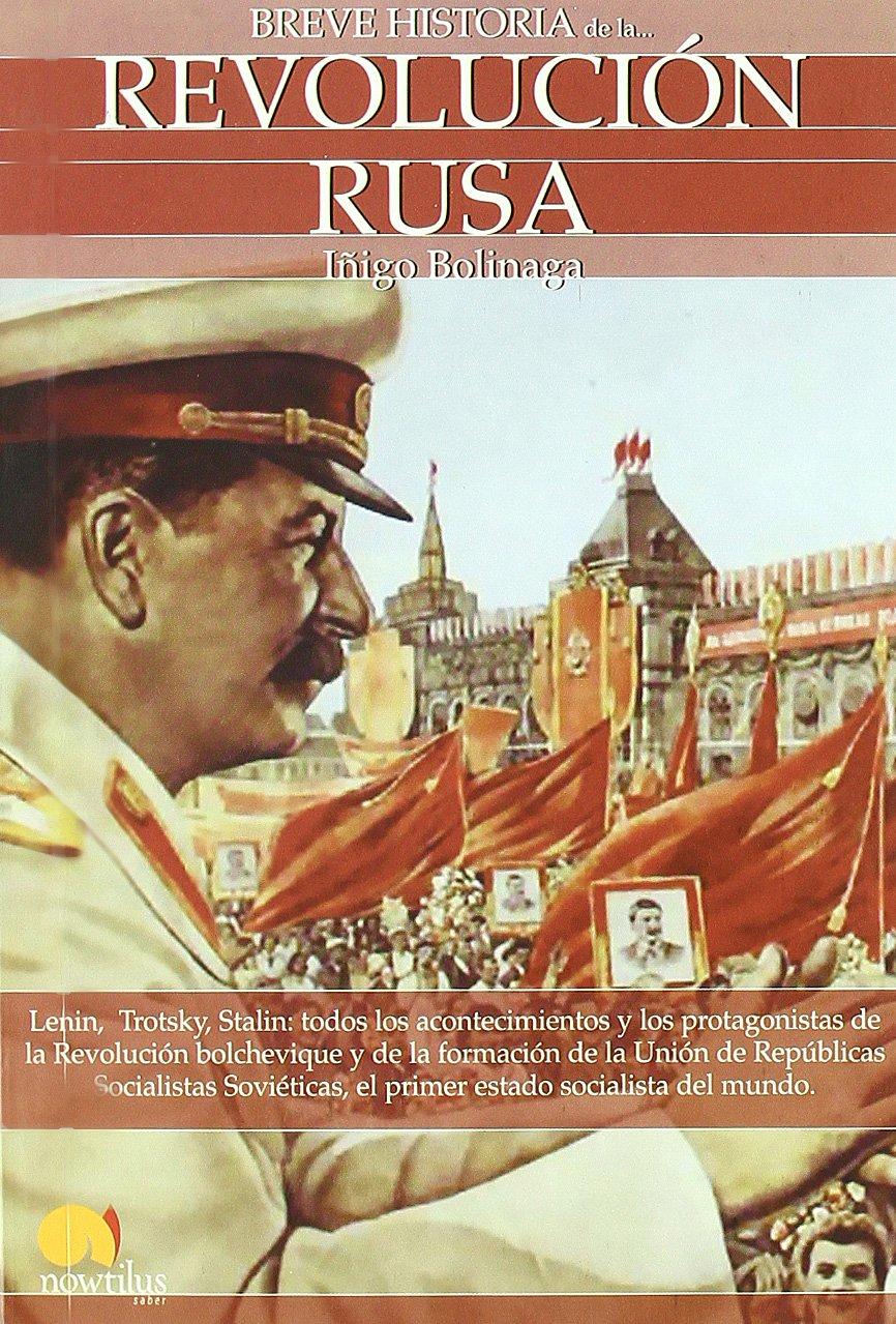 Breve Historia De La Revolución Rusa Amazones Iñigo Bolinaga