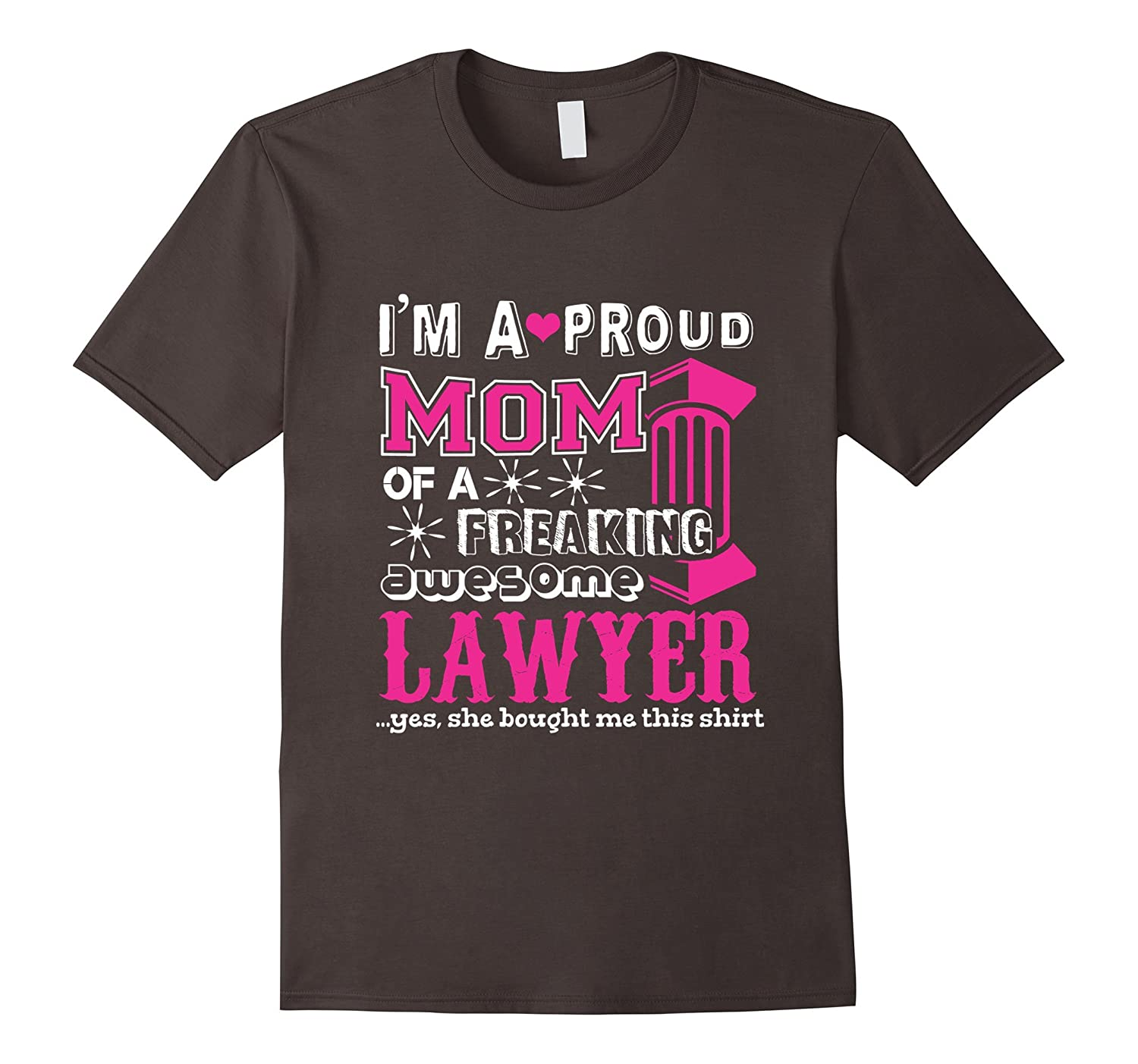 Funny Shirt For Lawyer Mom Gift For Mother From Daughter-TH