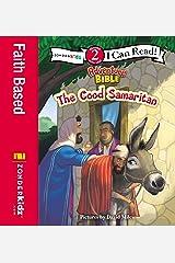 The Good Samaritan: Level 2 (I Can Read! / Adventure Bible) Kindle Edition