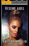 Raising Amalia (Veredian Chronicles Book 3)