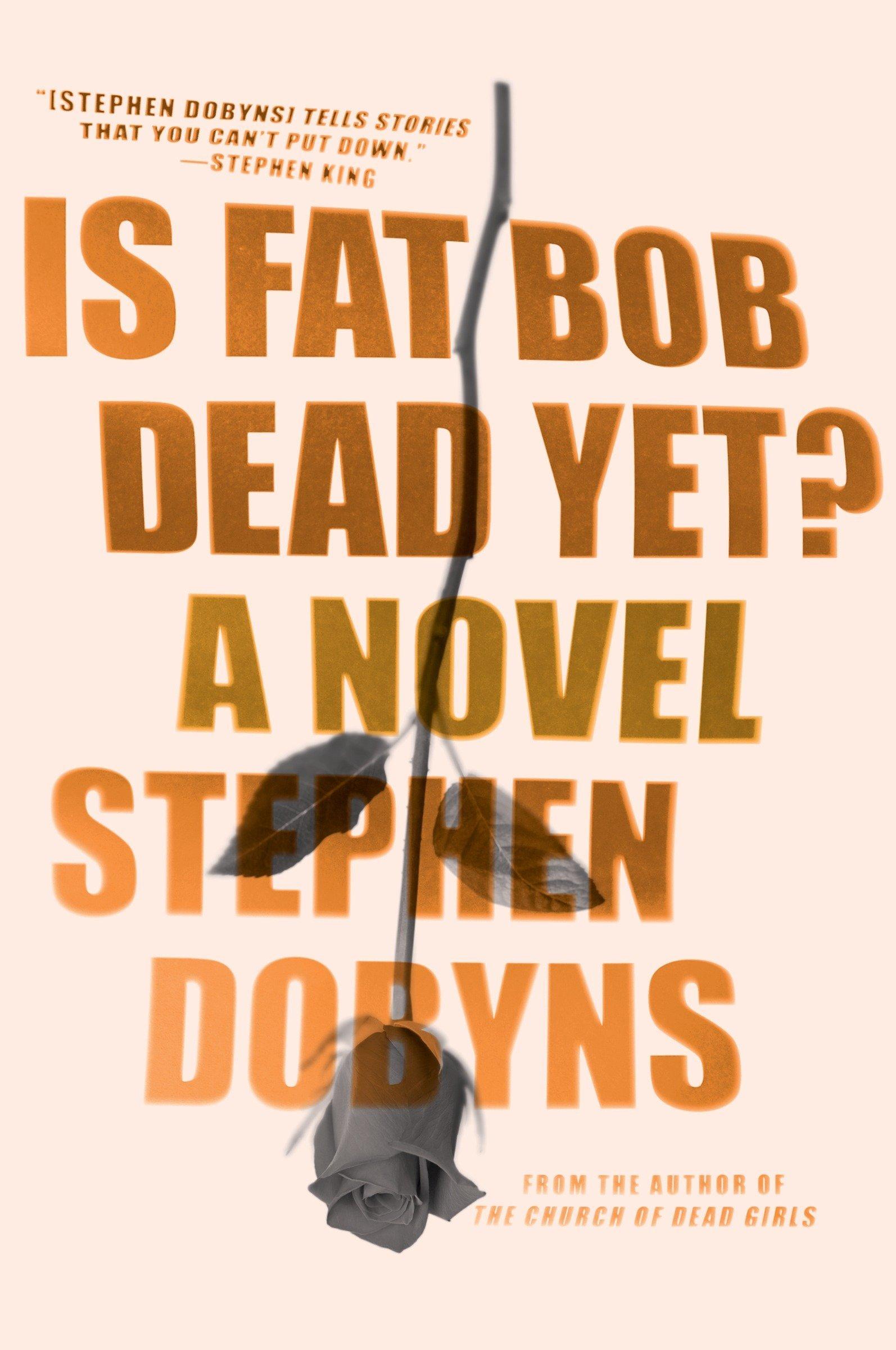 Download Is Fat Bob Dead Yet?: A Novel PDF