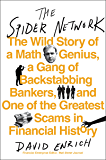 The Spider Network: How a Math Genius and Some Scheming Bankers Pulled Off One of the Greatest Scams in History