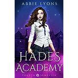 Hades Academy: Fourth Semester: A Paranormal Demon Romance (Book 4)