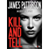 Kill and Tell (Kindle Single) (BookShots)