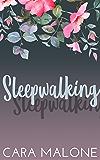 Sleepwalking: A Lesbian Romance Novella (Women of Westbrook Book 1)