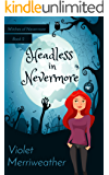Headless in Nevermore (Witches of Nevermore Book 2)