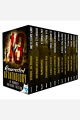 13 Resurrected: An Anthology Of Horror and Dark Fiction (Thirteen Series Book 4) Kindle Edition