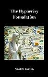 The Hypocrisy Foundation