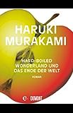 Hard-boiled Wonderland und Das Ende der Welt: Roman (German Edition)