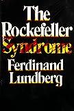 The Rockefeller Syndrome
