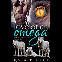 Love of an Omega: an mpreg shifter romance (Riverrun Alphas Book 4) (English Edition)