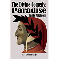 The Divine Comedy: Paradise: 003 (Xist Classics)