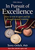 In Pursuit of Excellence 5th Edition