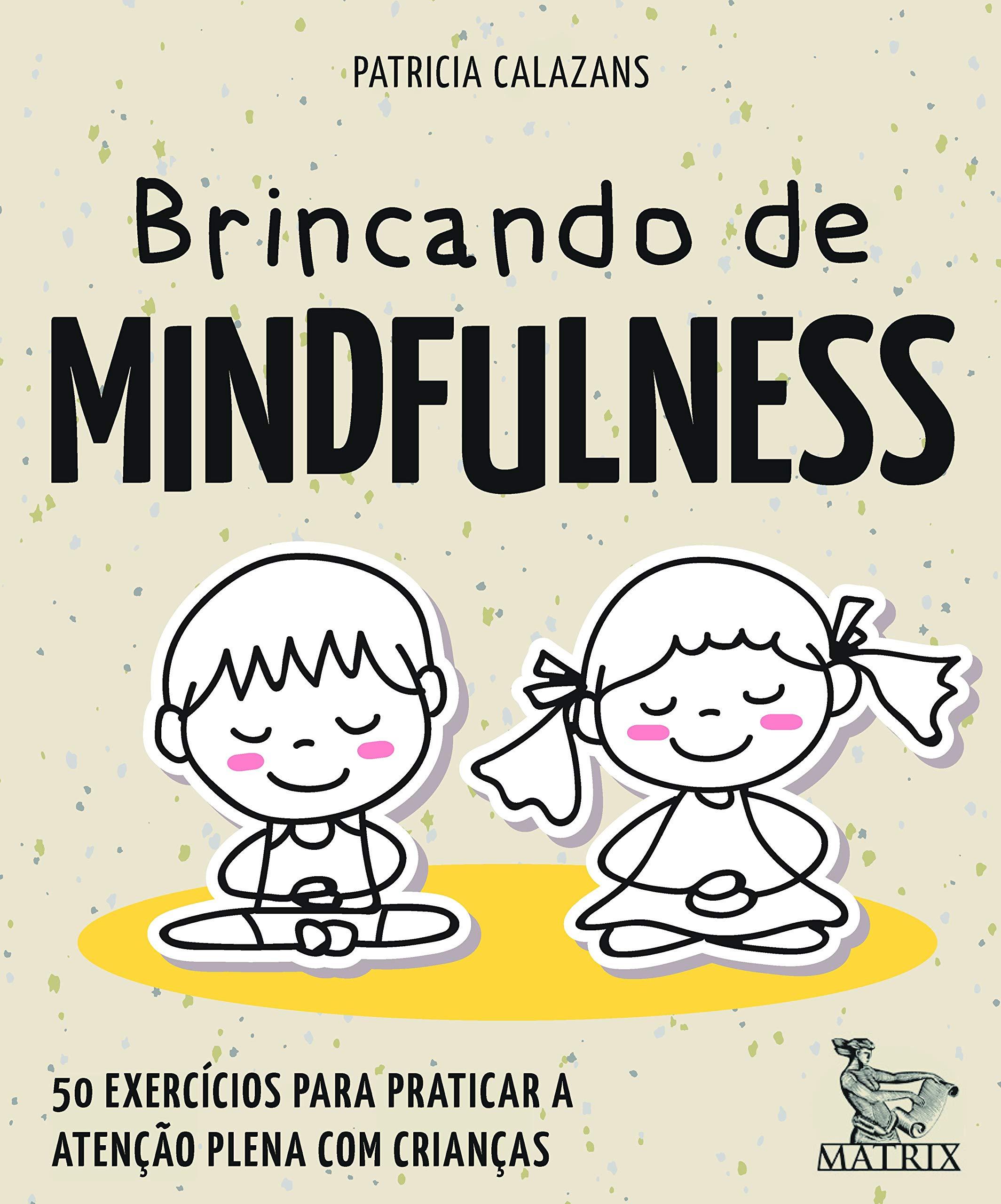 Brincando de Mindfulness: _: 9788582304631: Amazon.com: Books