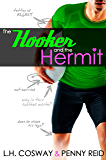 The Hooker and the Hermit: Fake Relationship Sports Romance (Rugby Book 1)