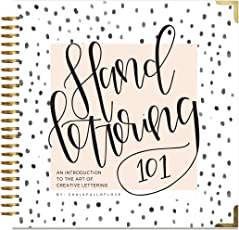 Hand Lettering 101: An Introduction to the Art of Creative Lettering