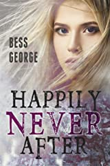 Happily Never After Kindle Edition