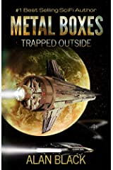 Metal Boxes - Trapped Outside Kindle Edition