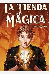 La Tienda Mágica (Spanish Edition) Kindle Edition