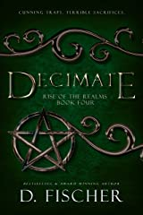 Decimate (Rise of the Realms: Book Four) Kindle Edition