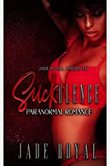 SUCKulence: Paranormal Romance Kindle Edition