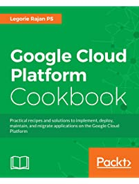 Amazon cloud computing books google cloud platform cookbook practical recipes and solutions to implement deploy maintain fandeluxe Images