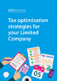 Tax Optimisation Strategies for Your Limited Company (Starting and Running a Successful Limited Company Book 3)