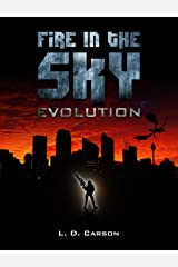 Fire in the Sky: Evolution Kindle Edition