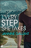 Every Step She Takes: Who's Watching Now 2 (A novel of dangerous, dramatic suspense)