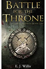 Battle for the Throne: Tales From Falyncia Book One Kindle Edition