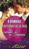 La couronne de Santina : L'intégrale de la saga : 8 romans