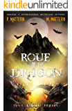 Roué of the Dragon (Full Moon Series Book 5)